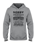 Sorry I'm A Spoiled Fiancée But Not Yours He Is A Bit Crazy Hoodie