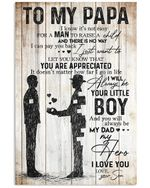 Present For Papa Always Be My Father My Hero Custom Design Vertical Poster