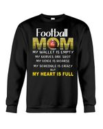 Football Mom My Schedule Is Crazy But My Heart Is Full Sweatshirt