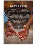 Gift For Wife We're A Team Whatever You Lack I Got You Vertical Poster