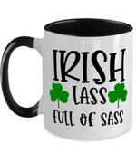 Iris Lass Full Of Sass Shamrock St. Patrick's Day Printed Accent Mug
