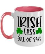 Iris Lass Full Of Sass Clover St Patrick's Day Printed Accent Mug