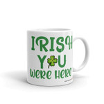 Irish You Were Here Shamrock St Patrick's Day Printed Mug