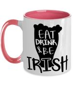 Eat Drink And Be Irish Clover St Patrick's Day Printed Accent Mug