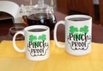 Pinch Proof Three Shamrocks St. Patrick's Day Printed Mug
