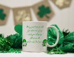 May Good Luck Be With You Shamrock St Patrick's Day Printed Mug