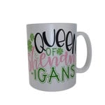 Queen Of Shenanigans Shamrock St Patrick's Day Printed Mug