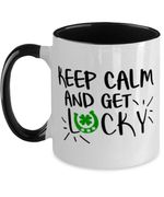 Keep Calm And Get Lucky Shamrock St Patrick's Day Printed Accent Mug