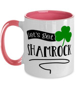 Let's Get Shamrocked Clover St Patrick's Day Printed Accent Mug