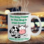 The Only Cream In This Mug Is Irish Clover St Patrick's Day Printed Mug