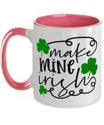 Make Mine Irish Clover St Patrick's Day Printed Accent Mug