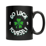 Go Luck Yourself Irish St. Patrick's Day Printed Mug