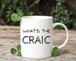 What's The Craic Irish St. Patrick's Day Printed Mug