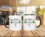 We Like To Paddy Shamrock St. Patrick's Day Printed Accent Mug