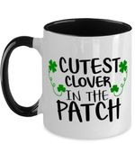 St Patrick's Day Cutest Clover In The Patch Printed Accent Mug