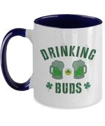 Funny St Paddy's Day Drinking Buddy Printed Accent Mug