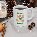 Kiss Me Anyway Shamrock St Patrick's Day Printed Mug