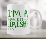 I'm A Wee Bit Irish Shamrock St Patrick's Day Printed Mug