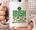 Irish Was A Baller Clover St. Patrick's Day Printed Mug
