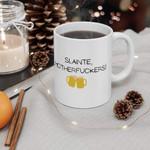 Slainte Motherfuckers Shamrock St. Patrick's Day Printed Mug