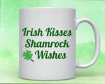 Irish Kisses Shamrock Wishes Shamrock St. Patrick's Day Printed Mug