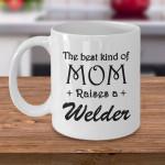 Welder Mom's Gifts Best Mom Raises A Welder Printed Mug