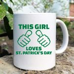 This Girl Loves Shamrock St Patrick's Day Printed Mug