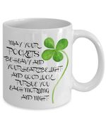 May Your Pockets Be Heavy Clover St Patrick's Day Printed Mug