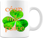 Cead Mile Failte Irish Clover St Patrick's Day Printed Mug