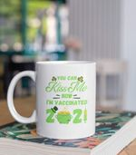 You Can Kiss Me I'm Vaccinated White Clover St Patrick's Day Printed Mug
