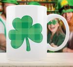 Clover St Patricks Quotes Green Shamrock Clover Printed Mug