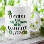 Custom Name Gift Shamrock St Patrick's Day Printed Mug Luckiest Collector Ever