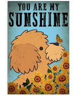 Chocolate Poodle You Are My Sunshine Gift For Dog Lovers Vertical Poster