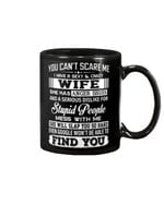 Lovely Gift For Husband I Have A Sexy And Crazy Wife Mug