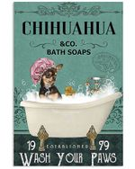 Chihuahua Black And Tan Co Bath Soap Wash You Paws Gift For Dog Lovers Vertical Poster