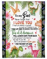 Tropical Dinosaurs Mom Gift For Son I Believe In You Fleece Blanket