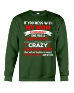 If You Mess With My Mom Remember She Has A Batshit Crazy Daughter Trending Sweatshirt