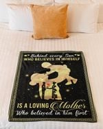 Gift For Mom Who Behind Every Son Fleece Blanket