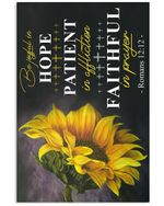 Be Joyful Hope Patient In Affiction Faithful In Prayer Sunflower Vertical Poster