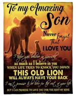 Lion Dad Gift For Son I Believe In You When Life Tries To Know You Down Fleece Blanket