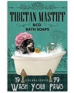 Dog Tibetan Mastiff Co Bath Soap Wash You Paws Gift For Dog Lovers Vertical Poster