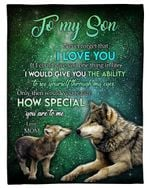 Wolves Galaxy How Special You Are Mom Gift For Son Fleece Blanket