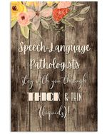 Slp Stay With You Through Thick And Thin Flower Vertical Poster
