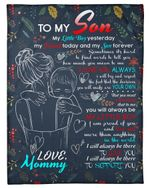 Always Be There To Support You Mommy Gift For Son Fleece Blanket