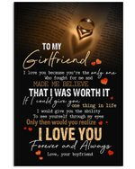 Boyfriend Gift For Girlfriend You Are The Only One Was Fought For Me Vertical Poster
