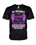Always Loved Never Forgotten Forever Missed Gift For Angel Grandma Guys V-neck