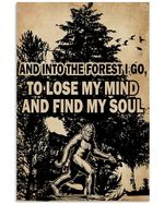 And In To The Forest I Go Find My Soul Bigfoot Vertical Poster