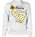 Elephant Sunflower A True Blessing To Be Mom And Grandma Unisex Long Sleeve