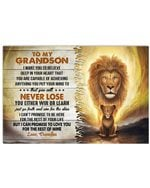 Lion Grandpa Gift For Grandson I Want You Believe Deep In Your Heart Horizontal Poster