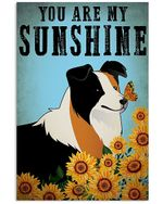Cartoon Art Border Collie You Are My Sunshine Gift For Dog Lovers Vertical Poster